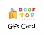 Rooftop Fabrics Gift Card
